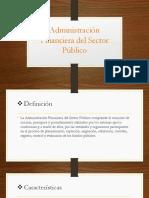 Administración Financiera del Sector Público. terminado.pptx