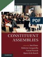 Jon Elster, Roberto Gargarella and Vatsal Naresh - Constituent Assemblies-Cambridge University Press (2018)