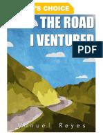 The Road I Ventured