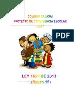 Proyecto de Ley de Convivencia Esolar 2016