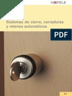Sistemas de cierre, cerraduras  y retenes autmaticos