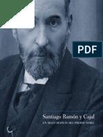 Santarén, Barreno y Ron - Santiago Ramón y Cajal. Un Siglo Después Del Prmio Nobel-unlocked