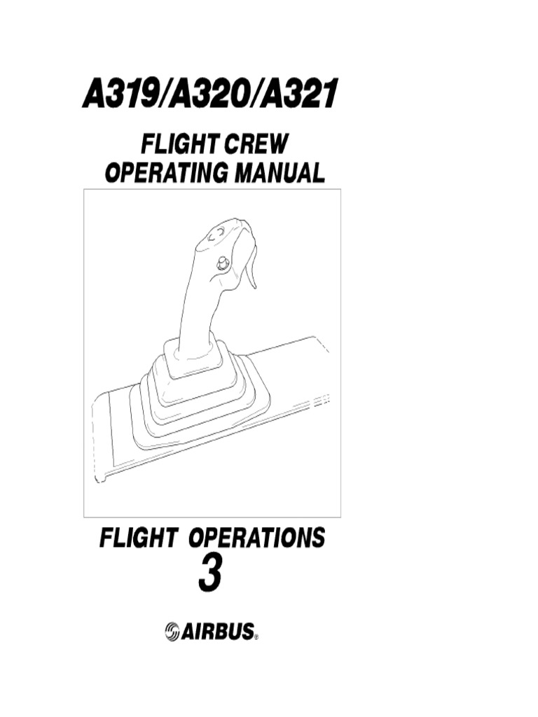 Airbus A319 A320 A321 Flight Crew Operating Manual FCOM