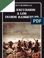 Lucio Mansilla- Una Excursion a Los Indios Ranqueles