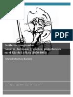 Etchechury Barrera, Mario. Guerras Facciosas y Sueños Protectorales en el Río de la Plata (1838-1865)