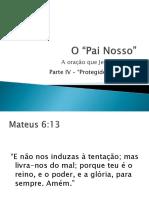 Mensagem - O Pai Nosso - Parte v - Protegidos Por Deus