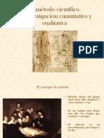Clase 3- El Método Científico. La Investigación Cuantitativa y Cualitativa