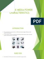 Storage Media Power