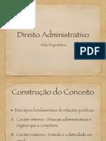 Direito Administrativo I - Aula 01 - Direito Administrativo