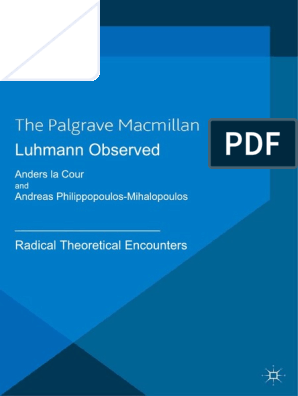 Luhmann Observed: Radical Theoretical Encounters