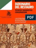 Dizionario Del Restauro. Tecniche Diagno