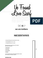 We Found Love Scarf - Es