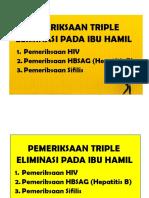 PEMERIKSAAN TRIPLE ELIMINASI PADA IBU HAMIL.docx