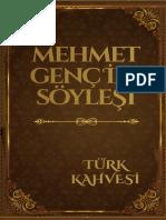 Mehmet Genç ile Söyleşi -Türk Kahvesi Programı