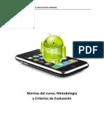 Normas Del Curso, Metodología y Criterios de Evalu Ación (Diciembre 2013)