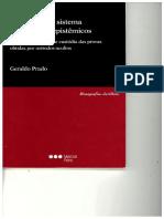 PRADO, Geraldo - Prova penal e sistema de controles epistêmicos