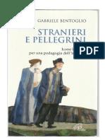Bentoglio Gabriele, Stranieri e Pellegrini