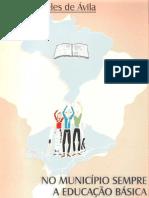 No Municipio Sempre a Educação Básica do Brasil