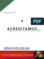 Afonso de Santa Cruz - Vimos e acreditamos