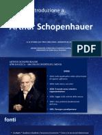 Introduzione a Schopenhauer - presentazione per il Corso di Storia della Filosofia Italiana, Corso di Laurea in Filosofia