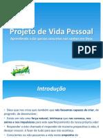 formaoprojetodevidapessoal-130930190349-phpapp02