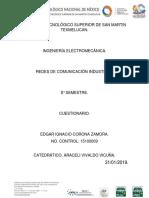 Cuestionario Redes de Comunicacion Industrial Edgar Corona 8a Com1