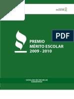 Premio Mérito Escolar 2009 - 2010 Catálogo de escuelas ganadoras