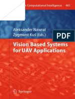 [Studies in Computational Intelligence 481] Artur Babiarz, Robert Bieda, Karol J%c4%99drasiak, Aleksander Nawrat (Auth.), Aleksander Nawrat, Zygmunt Ku%c5%9b (Eds.) - Vision Based Systemsfor UAV Applications (2013, Springer International Pu