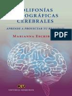 Polifonías Holográficas Cerebrales