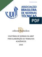 COLETÂNEA DE NORMAS DA ABNT PARA ELABORAÇÃO DE TRABALHOS ACADÊMICOS