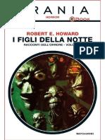 Urania Horror 8 - ROBERT E. HOWARD - I Figli Della Notte – Racconti Dell'Orrore Vol. 1