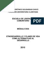 5. Fundaci-n Universitaria Claretiana FUCLA 2010. Etnodesarrollo y planes de vida como alternativas al desarrollo. Escuela de liderazgo comunitario, m-dulo II..pdf