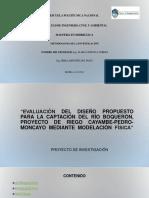 Presentación Tesis - MODELACIÓN HIDRÁULICA CAPTACIÓN DEL RÍO BOQUERÓN