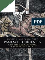 Alvarez Jimenez David - Panem Et Circenses Una Historia de Roma a través del circo
