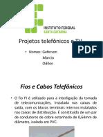 Projeto Telefônico e Antena de Tv - Roteiro
