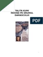 Talita Kumi  Inviind pe drumul Damascului - MONICA FERMO