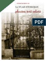 Sanda & Vlad Stolojan - Sa nu plecam toti odata (v.1.0).docx