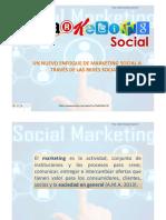 Un Nuevo Enfoque de Mktg Social a Través de Las Redes Sociales