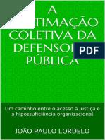 Legitimidade da DP para a ação coletiva