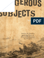 Coleman - Dangerous Subjects; James D. Saules and the Rise of Black Exclusion in Oregon (2017)