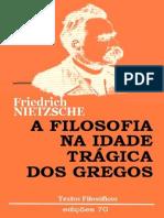 A Filosofia na Idade Tragica dos Gregos - Friedrich Nietzsche.pdf