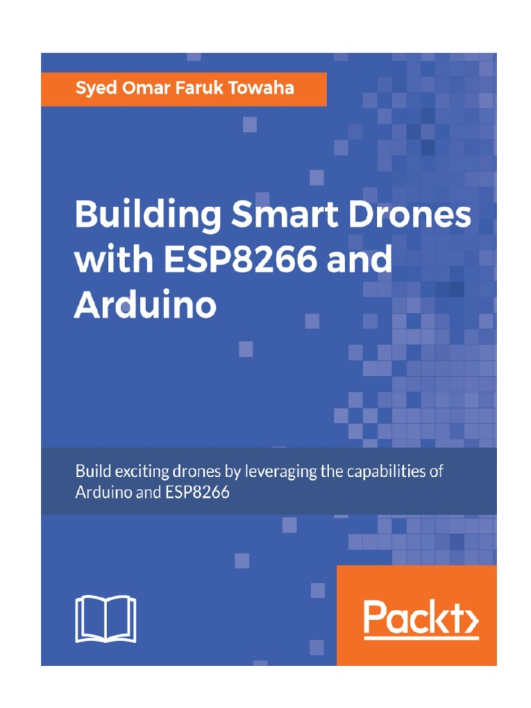Building Smart Drones with ESP8266 and Arduino pdf | Unmanned Aerial