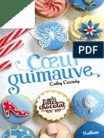 Cassidy Cathy Les Filles Au Chocolat Tome 2 Coeur Guimauve