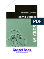 Silmar Coelho - Como Vencer as Crises