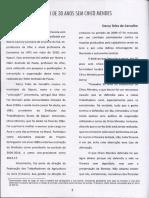 CARVALHO, Dercy Teles. Balanço Dos 30 Anos Sem Chico Mendes [Dezembro, 2018]. Entrevista Concedida a Nazira Camely. Trinta Anos Pós Assassinato de Chico Mendes, Rio Branco, p.7-9, Dez.2018.
