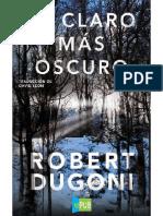 Robert Dugoni. El Claro Mas Oscuro