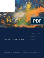 Walter D. Mignolo, Catherine E. Walsh-On Decoloniality_ Concepts, Analytics, Praxis-Duke University Press Books (2018)