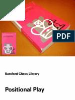 Dvoretsky M. Yusupov A. - 04. Positional Play - Batsford 1996.pdf