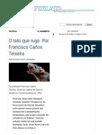 """O Rato Que Ruge. Por Francisco Carlos Teixeira - TIJOLAÇO _ """"a Política, Sem Polêmica, é a Arma Das Elites."""""""