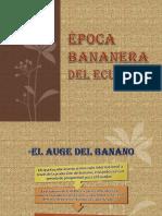 ÉPOCA BANANERA.pptx